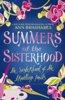 Summers of the Sisterhood : The Sisterhood of the Travelling Pants, Paperback Book