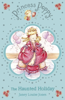 Princess Poppy : Haunted Holiday, The, Paperback Book
