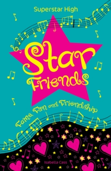 Superstar High : Star Friends, Paperback Book