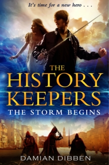 The History Keepers: The Storm Begins, Paperback Book