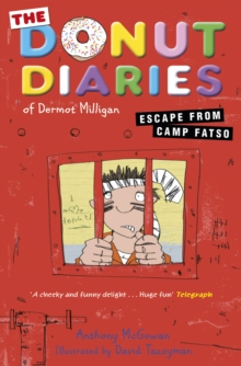 Donut Diaries : Escape from Camp Fatso, The, Paperback Book