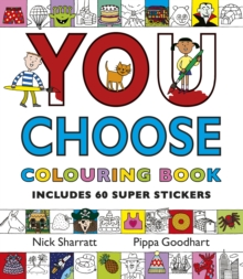 You Choose : Colouring Book with Stickers, Paperback Book