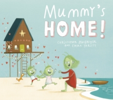 Mummy's Home!, Paperback Book