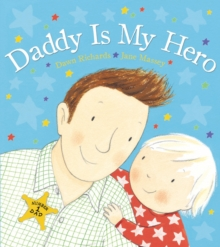 Daddy is My Hero, Paperback Book