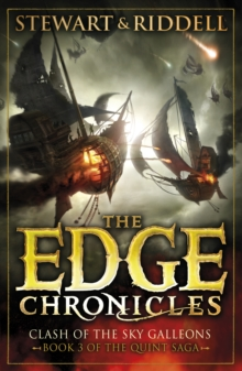 Edge Chronicles 3 : Clash of the Sky Galleons, The, Paperback Book