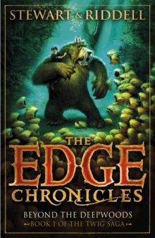 The Edge Chronicles 4 : Beyond the Deepwoods, Paperback Book