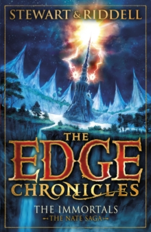 The Edge Chronicles 10: The Immortals : The Book of Nate, Paperback Book