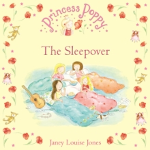 Princess Poppy : The Sleepover, Paperback Book