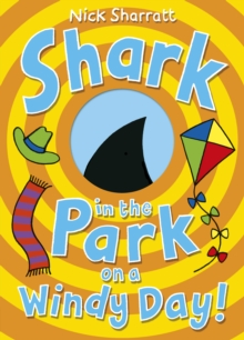 Shark in the Park on a Windy Day!, Paperback Book