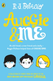 Auggie & Me : Three Wonder Stories, Paperback Book
