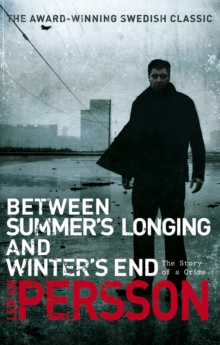 Between Summer's Longing and Winter's End, Paperback Book