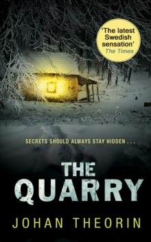 The Quarry : Oland Quartet series 3, Paperback Book