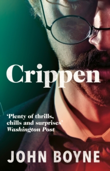 Crippen : A Novel of Murder, Paperback Book