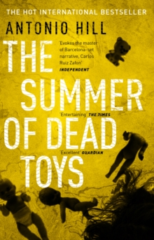 The Summer of Dead Toys, Paperback Book