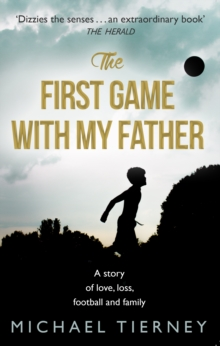 The First Game with My Father, Paperback Book