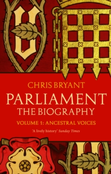 Parliament: The Biography (Volume I - Ancestral Voices), Paperback Book