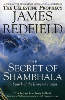 The Secret Of Shambhala: In Search Of The Eleventh Insight, Paperback Book