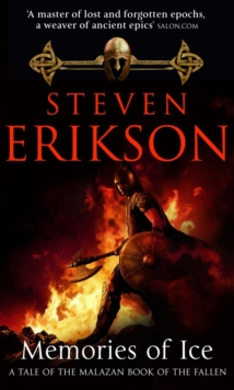 Memories of Ice : (Malazan Book of the Fallen: Book 3), Paperback Book