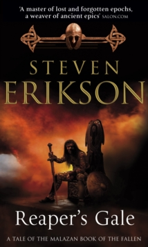 Reaper's Gale : The Malazan Book of the Fallen 7, Paperback Book