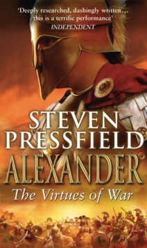 Alexander : The Virtues of War, Paperback Book