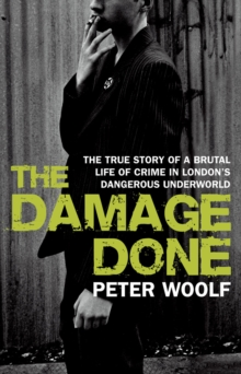 The Damage Done, Paperback Book