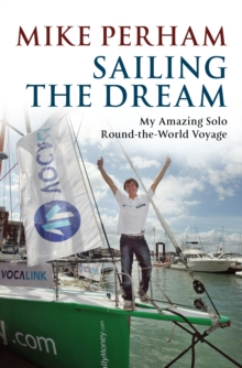 Sailing the Dream, Paperback Book