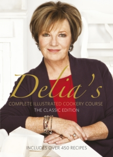 Delia's Complete Illustrated Cookery Course, Hardback Book