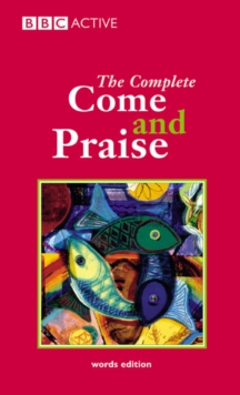 "Complete ""Come and Praise"", Paperback Book"