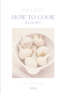 Delia's How To Cook : Two, Hardback Book