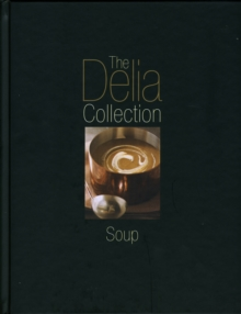 The Delia Collection : Soup, Hardback Book