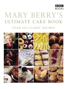 Mary Berry's Ultimate Cake Book (Second Edition), Paperback Book