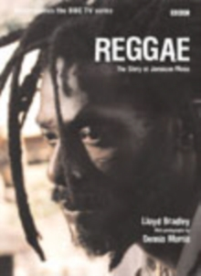 Reggae : The Story of Jamaican Music, Paperback Book
