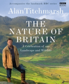 The Nature of Britain, Hardback Book