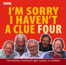 I'm Sorry I Haven't a Clue : Volume 4, CD-Audio Book