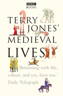 Terry Jones' Medieval Lives, Paperback Book