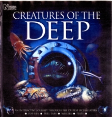 Creatures of the Deep : An Interactive Journey Through the Deepest Ocean Layers, Novelty book Book