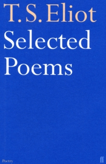 Selected Poems of T. S. Eliot, Paperback Book