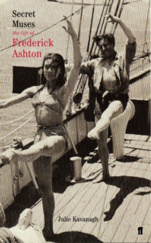 Secret Muses : The Life of Frederick Ashton, Paperback Book