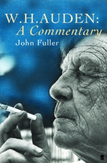 W. H. Auden: a Commentary, Paperback Book