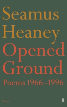 Opened Ground, Paperback Book