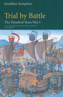 Hundred Years War : Trial by Battle Trial by Battle Vol 1, Paperback Book