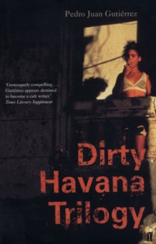 Dirty Havana Trilogy, Paperback Book