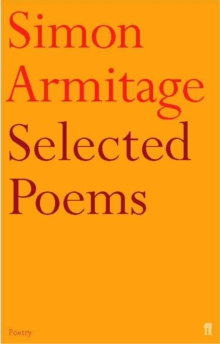 Selected Poems of Simon Armitage, Paperback Book