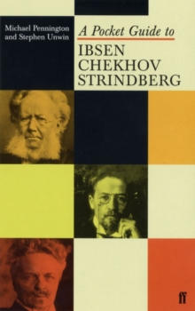 Pocket Guide to Ibsen, Chekhov, Strindberg, Paperback Book