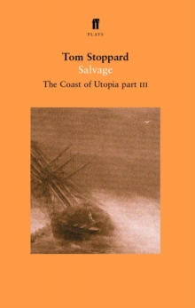 Salvage - the Coast of Utopia Play 3, Paperback Book