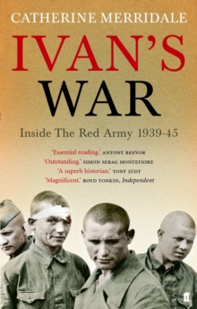 Ivan's War : The Red Army at War 1939-45, Paperback Book