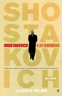 Shostakovich: A Life Remembered, Paperback Book