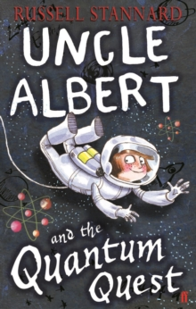 Uncle Albert and the Quantum Quest, Paperback Book