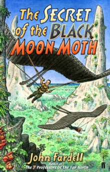 The Secret of the Black Moon Moth, Paperback Book
