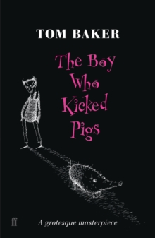 The Boy Who Kicked Pigs, Paperback Book